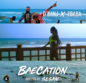 DBanj - Baecation ft. 2Baba